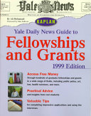 Yale Daily News Guide to Fellowships and Grants 1999 Book