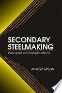 Secondary Steelmaking