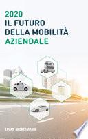 2020 Il Futuro Della Mobilità Aziendale