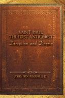 Saint Paul, the First Antichrist