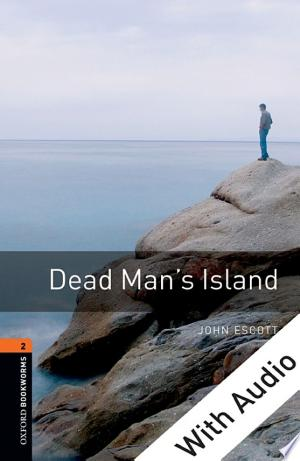[FREE] Read Dead Man's Island - With Audio Level 2 Oxford Bookworms Library Online PDF Books - Read Book Online