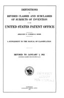 Definitions of Revised Classes and Subclasses of Subjects of Invention in the United States Patent Office