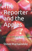 The Reporter And The Apples