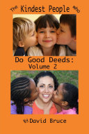 The Kindest People Who Do Good Deeds: Volume 2