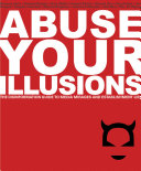 Abuse Your Illusions ebook