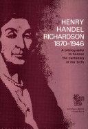 Henry Handel Richardson 1870-1946