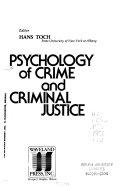 Psychology of Crime and Criminal Justice Book