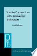 Vocative Constructions in the Language of Shakespeare