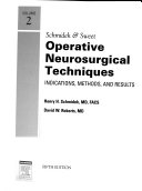 Schmidek   Sweet Operative Neurosurgical Techniques