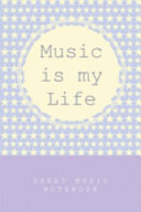Music Is My Life - Sheet Music Notebook
