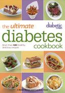 Diabetic Living The Ultimate Diabetes Cookbook