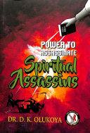 Pdf Power to Assassinate the Spiritual Assassins Telecharger