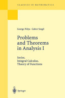 Problems and Theorems in Analysis I