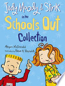Judy Moody and Stink in the School s Out Collection