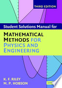 Student Solution Manual for Mathematical Methods for Physics and Engineering Third Edition Book