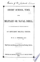 Short School Time  with military or naval drill  in connection especially with the subject of an efficient militia system  etc Book