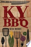 The Kentucky Barbecue Book Book