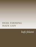 Snail Farming Made Easy