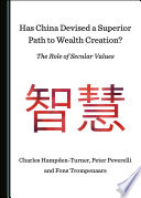Has China Devised a Superior Path to Wealth Creation  The Role of Secular Values