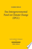 Das Intergovernmental Panel on Climate Change (IPCC)
