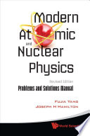 Modern Atomic and Nuclear Physics