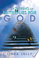 A Gathering of Butterflies for God