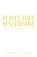 Solitaire  Sin  and Desire