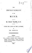 The Improvement of the Mind ... With the Life of the Author by Dr. Johnson. [With a Portrait.] Pdf/ePub eBook