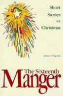 The Sixteenth Manger Book PDF