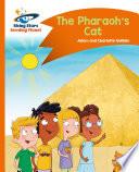 Reading Planet   The Pharaoh s Cat   Orange  Comet Street Kids
