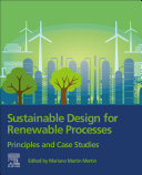Sustainable Design for Renewable Processes