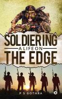 Soldiering: A Life on the Edge Pdf/ePub eBook