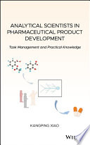 Analytical Scientists in Pharmaceutical Product Development Book