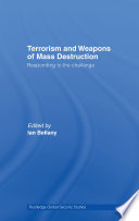 Terrorism and Weapons of Mass Destruction
