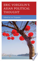 Eric Voegelin   s Asian Political Thought