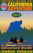 Things To Do At Disney California Adventure 2013