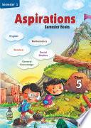 Aspirations–Semester books Class 5 Semester 1