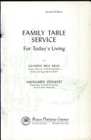 Family Table Service for Today s Living