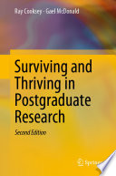 """Surviving and Thriving in Postgraduate Research"" by Ray Cooksey, Gael McDonald"