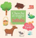 Cherche et trouve pour les bébés - Dans la forêt !