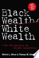 Black Wealth white Wealth