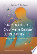 Pharmaceutical Care with Dietary Supplements