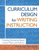 Curriculum Design for Writing Instruction