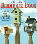 The Ultimate Birdhouse Book