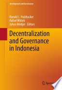 Decentralization And Governance In Indonesia Book PDF