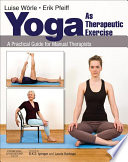 Yoga As Therapeutic Exercise E Book Book PDF