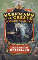 Herrmann the Great's Wizard Manual [Pdf/ePub] eBook