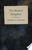 Download The Shadow Kingdom Book