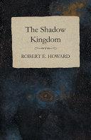 The Shadow Kingdom Pdf/ePub eBook