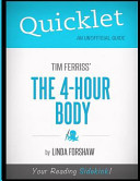 Quicklet   Tim Ferriss s the 4 Hour Body Book